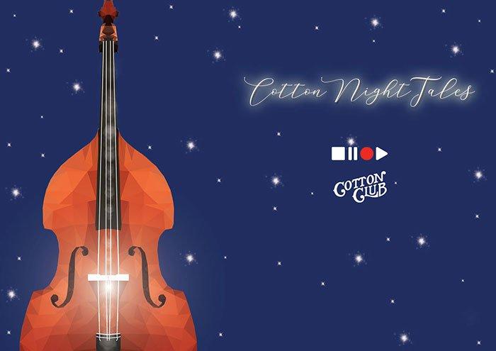 Cotton-Night-Tales-@-Cotton-Club