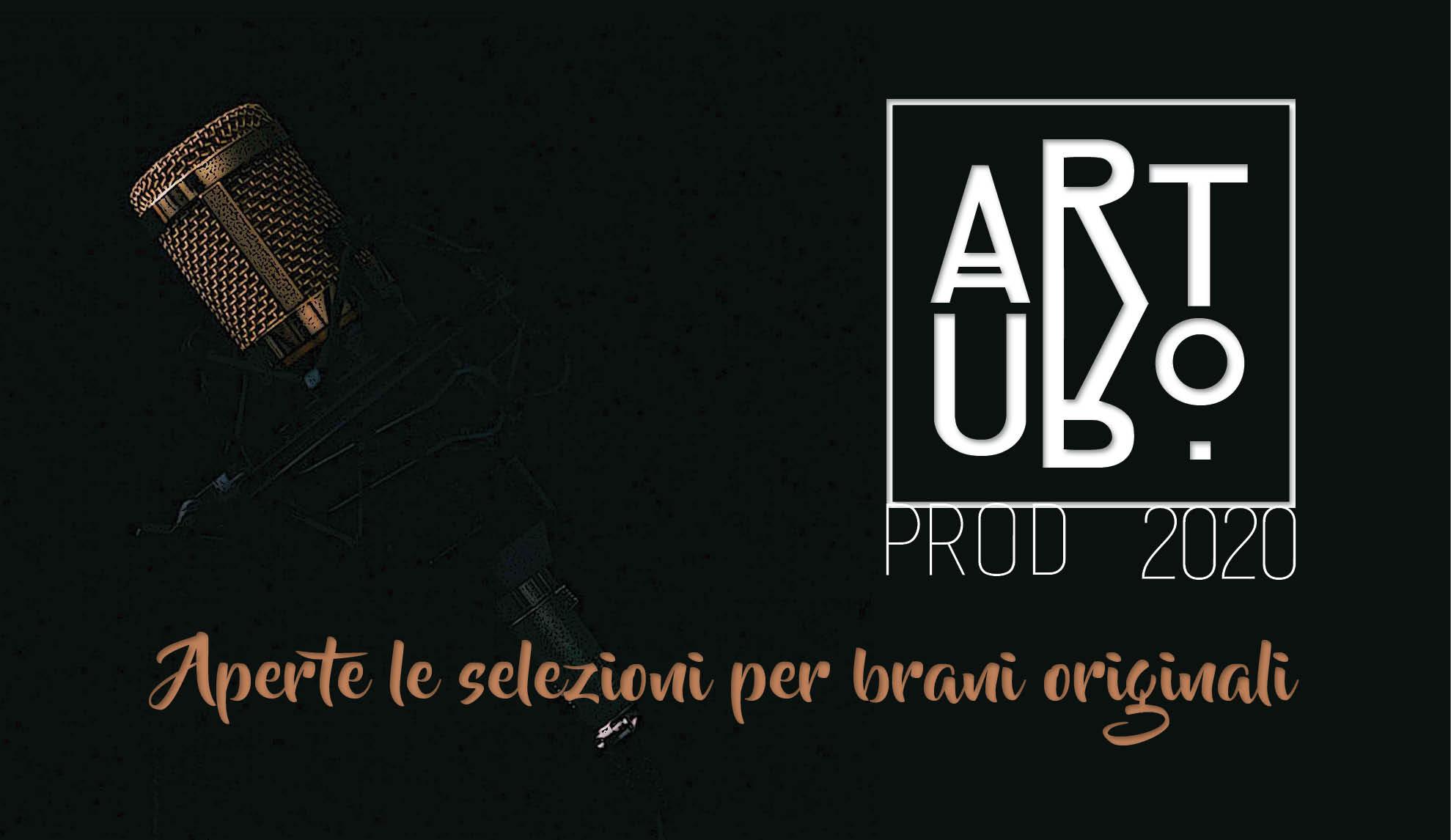 Arturo Produzione 2020