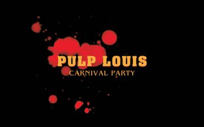 PULP LOUIS