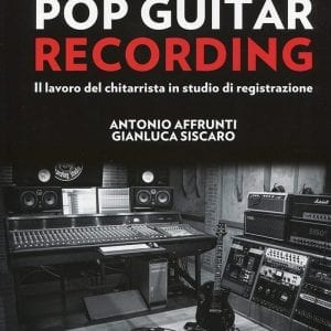 The work of the guitarists in the studio, pop guitar