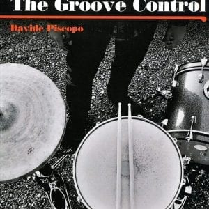 The groove control di Davide Piscopo