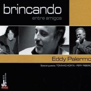 Eddy Palermo | Brincando entre amigos