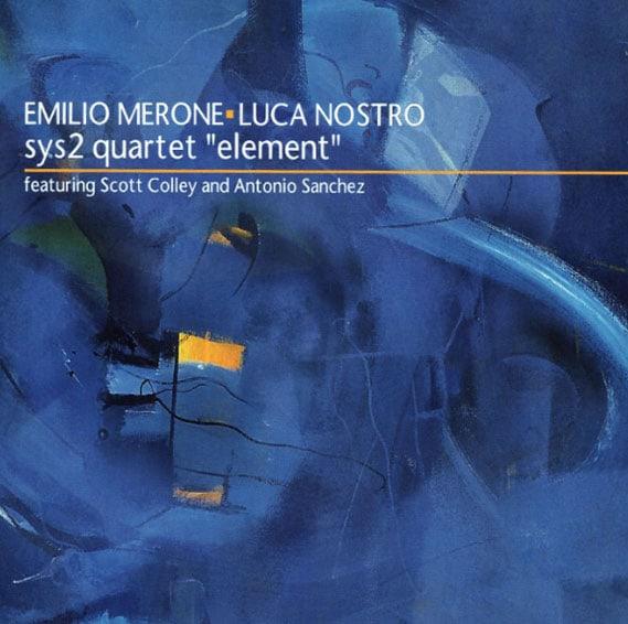 Emilio-Merone-_-Sys2-quartet-Element