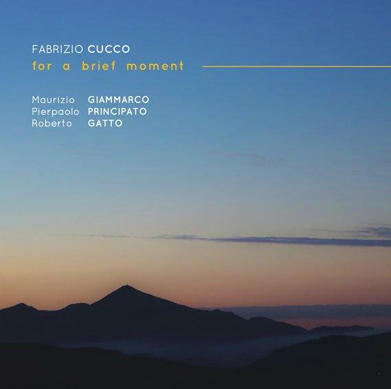 Fabrizio-Cucco---For-a-brief-moment