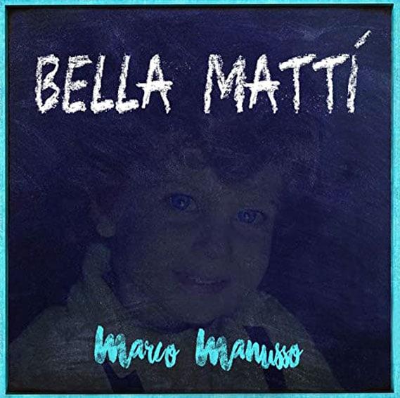 Marco manusso - Bella Matti