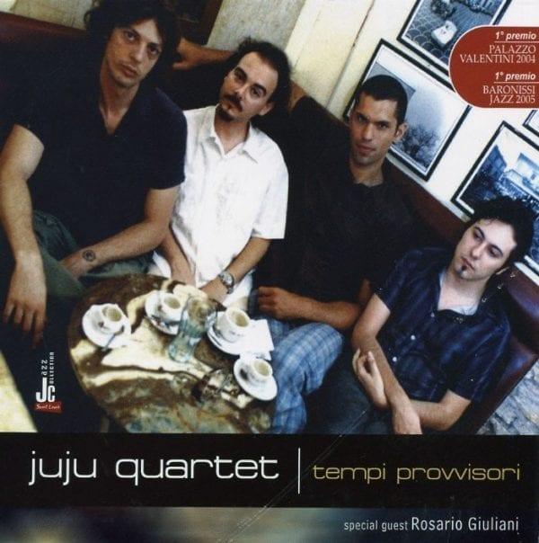 JuJu quartet | Tempi provvisori