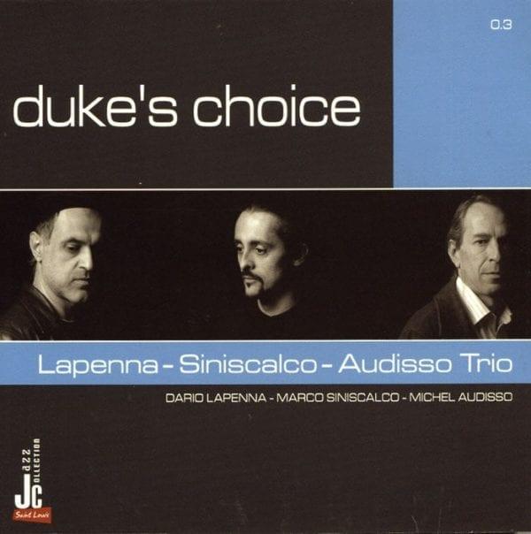 Lapenna | Siniscalco | Audisso - Duke's choice